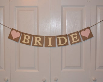 Bride Photo Prop - Bride Banner - Pictures / Wedding / Event / Bridal Shower / MORE