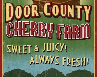 Door County, Wisconsin - Cherry Vintage Sign (Art Prints available in multiple sizes)