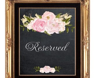 printable reserved sign, chalkboard wedding sign, floral wedding sign, wedding reserved sign, chalkboard reserved sign, 8x10
