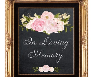 in loving memory sign, heaven wedding sign, printable wedding sign, chalkboard wedding sign, memory wedding sign, 11x14, in loving memory