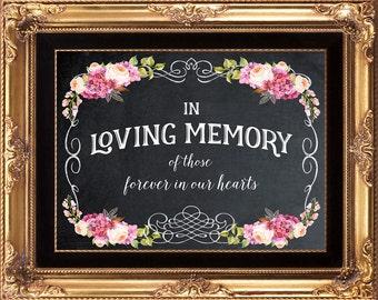 printable wedding sign, chalkboard wedding sign, chalkboard memory sign, in loving memory sign, chalkboard wedding signage, 8x10