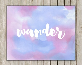 8x10 Wander Printable Art, Wander Wall Art, Travel Art Print, Typography Print, Typography Poster, Wall Art, Home Decor, Instant Download