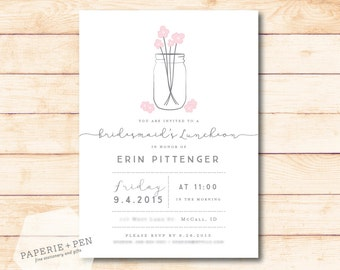 Mason Jar Bridal Shower or Luncheon Invitation, 2-3 Day Turnaround!
