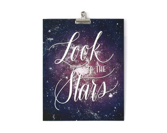 Hand Lettered Typography Print 11x14 8x10 Moms, Dads and Grads Look to the Stars Space Purple Blue Calligraphy Galaxy