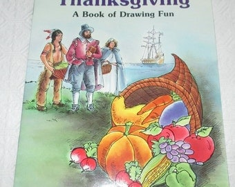 Let's Celebrate Thanksgiving A Book of Drawing Fun