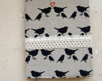 Valentine's Day. Fabric Covered Notebook, Diary or Journal. Fits A5 Notebook. Reusable. Love Birds. Gift for Girlfriend.  Back to School.