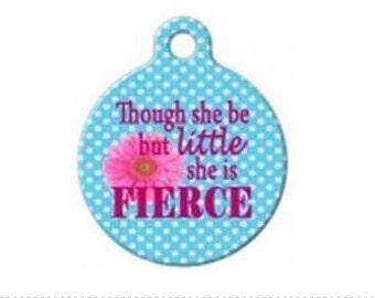 Little But Fierce Pet Engraved Pet ID Tag