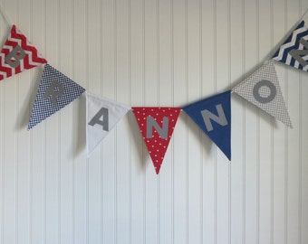 Custom name banner. Red, blue, white, and grey. Bedroom decor. Personalized pennant banner. Birthday party. Baby shower. Cake smash. Fabric