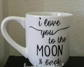 I love you to the moon and back mug custom mug