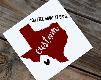 ANY WORD! Texas Decal