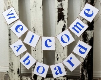 Welcome Aboard Baby Shower Nautical Banner Nursery Garland 2 Piece Banner Nautical Garland Girl Baby Shower Boy Baby Shower