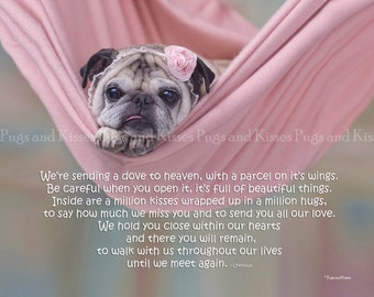Pug Memorial -  Pet Sympathy Gift - We're Sending A Dove To Heaven by Pugs and Kisses