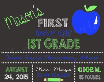 First day of school sign-chalkboard-back to school-boy-DIGITAL FILE-any grade-PRINTABLE