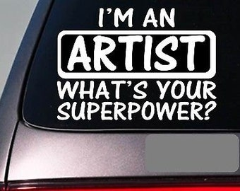 I'M An Artist Sticker Decal *E169* Paintbrush Paint Canvas Draw