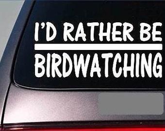 I'D Rather Be A Birdwatching *H658* 8 Inch Sticker Decal Bluebird Purple Martin
