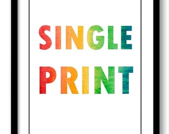 Any Print of Your Choice - Single Print
