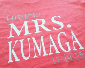 Personalized Future Mrs- Bride Shirt-Bride- Mrs.- Wedding Shirts- bride shirts- bridal party- Diamond Ring- bling- Shirts- Bride to be