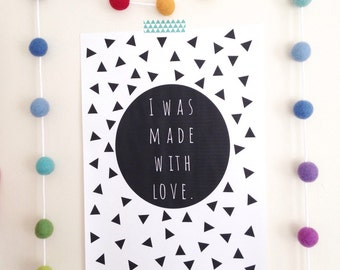 50% off, I was made with love print, love print, nursery print, kids print, love, made with love