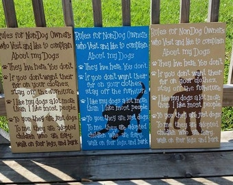 Rules for Non Dog Owners Sign - Hand Painted Wooden Dog Sign - Pets Non Pet Owners - Custom Dog Art - Pitbull Chihuahua St Bernard Lab