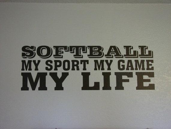 Softball is my game