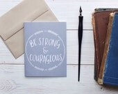 be strong & courageous \\ Single Greeting Card, Scripture Inside, Joshua 1:9, Bible Verse, Keep Going