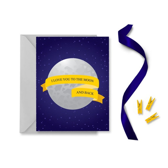 I Love You Quotes: Items Similar To I Love You To The Moon And Back Card