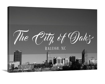 The City of Oaks - Raleigh, NC - downtown - skyline -canvas