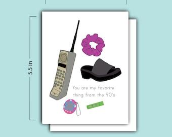 Favorite 90's Card