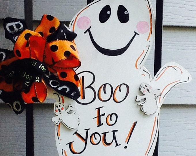 Ghost door hanger, halloween, happy haunting, trick to treat, boo to you door hanger