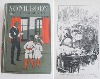 """Beautiful vintage 1919 hardback book~""""SOMEBODY""""~Lovely cover design~Great interior styling prop or photo prop~Charming illustrations"""