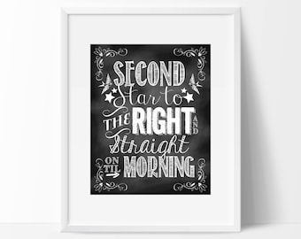 """Chalkboard Nursery Print - 8"""" x 10"""" Nursery Print - Second Star to the Right and Straight on Til Morning Chalkboard - DIY Digital Download"""