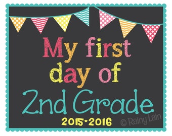 Back to School/First Day of School Printable Sign-Preschool, Kindergarten, 1st, 2nd, 3rd grade-Photo Prop-Keepsake-Pink Teal Yellow Orange