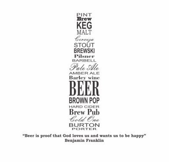 Ben Franklin Beer Quote: Beer Bottle W/ Ben Franklin Quote For Walls Beer Gifts Beer
