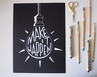 Make It Happen - Encouraging Hand-Drawn Chalkboard Lightbulb Illustration