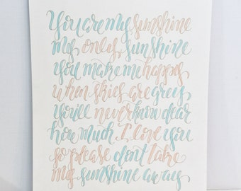You are my Sunshine 16x20 print