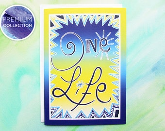 "PREMIUM COLLECTION: Colourful greeting / birthday card celebrating life from original illustration, ""One""."