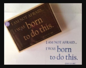 Graphic 45 I Am Not Afraid wood mounted rubber Stamp for scrapbooks, journals, cards, mixed media, altered art