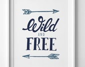 Navy Nursery printable, digital print, wall art print, inspirational blue poster, baby boy room decor, Wild and Free