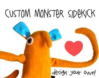 Custom Monster Sidekick - design your own plush OOAK