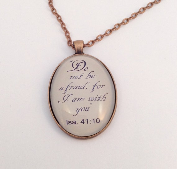 "JW Pendant  ""Do not be afraid for I am with you"", Handmade Copper or Silver tone Pendant. Blue velvet gift pouch included."