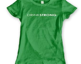 Drinkstrong Women's Jr Fit T-Shirt CL0217