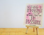 Give The Gift of Encouraging Words ... Small Quote Painting ... Nothing Is Impossible