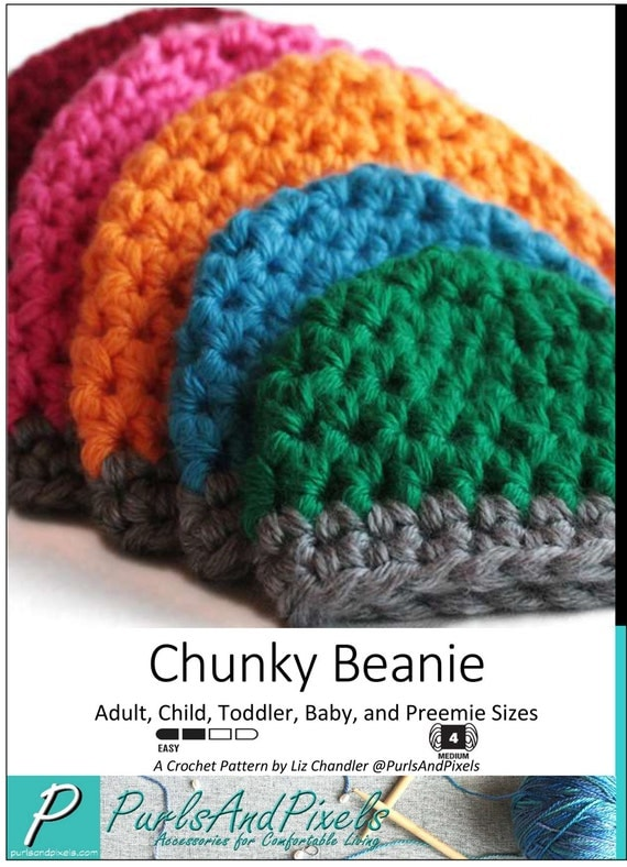 Crochet Pattern: Chunky Crochet Beanie Hat in Adult, Child, Toddler, Baby, and Preemie Sizes