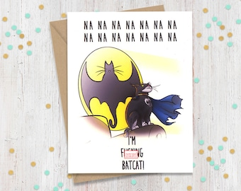 Mature Batcat, Funny Greeting Card, Greeting Cards, Cat Lover Gift,  Comic art, Gift for Him, Gift for Her, Funny Birthday Card, Kittens
