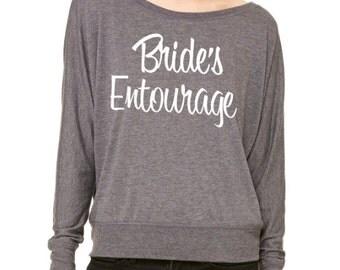 Bride's Entourage Flowy Dolman Shirt. Bridesmaid Shirts. Wedding Shirts. Bridal Entourage shirts. Bachelorette Shirts.