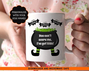 Halloween Coffee Mug - You Cant Scare Me I've Got Kids - Personalized Halloween Mug - Funny Halloween Mug