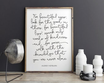 Audrey Hepburn Quote - For Beautiful Eyes - Printable Poster - Typography Print Black & White Wall Art Poster Print