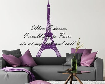 Wall Decals Quotes Vinyl Sticker Decal Quote France Paris Eiffel Tower When I dream Home Decor Bedroom Art Design Interior NS625