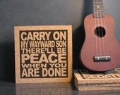 SUPERNATURAL - KANSAS - Carry On My Wayward Son There'll Be Peace When You Are Done - Print on Cork Wall Art Kitchen Decor - Office Decor