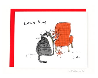 Funny Valentine Card - Cat Valentine- Chair Rip - From the Cat - Cat Mom or Cat Dad Card